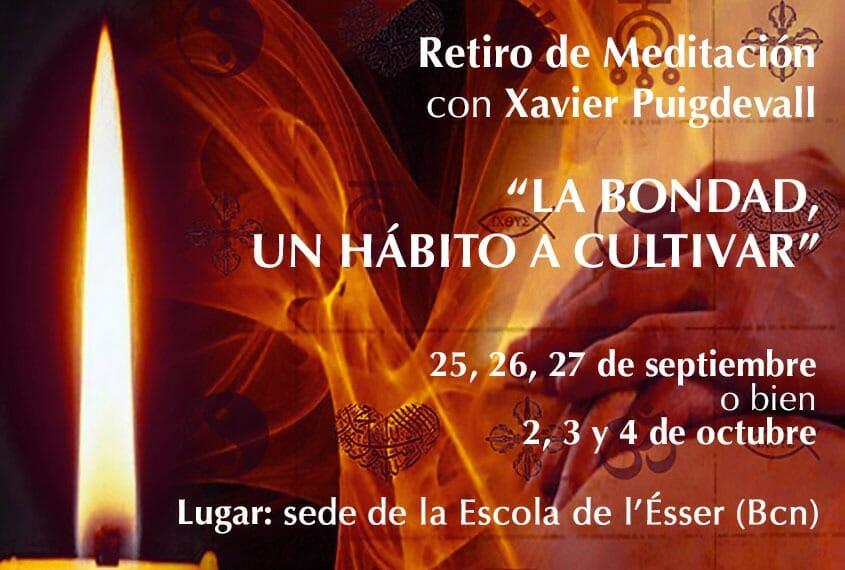 Retiro de otoño «La bondad, un hábito a cultivar» con el Maestro Xavier Puigdevall