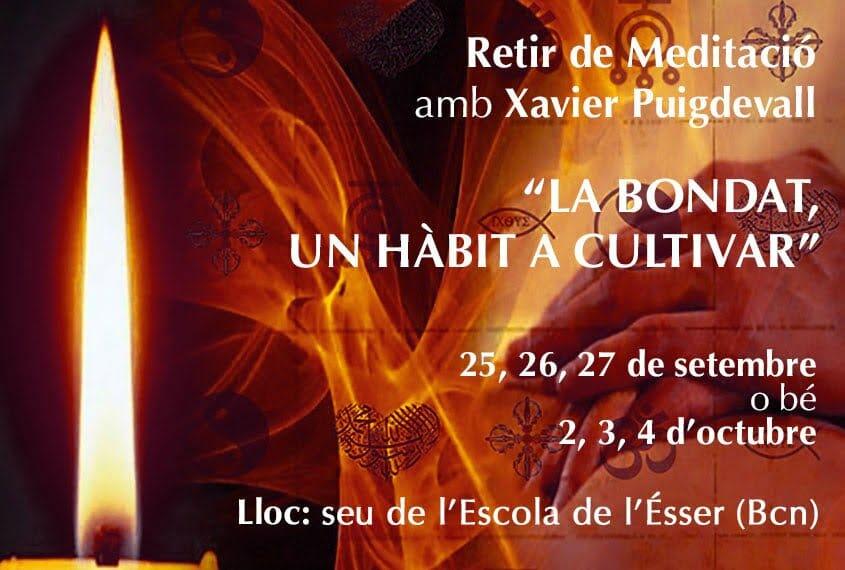 """Retir de tardor """"La bondat, un hàbit a cultivar"""" amb el Mestre Xavier Puigdevall"""