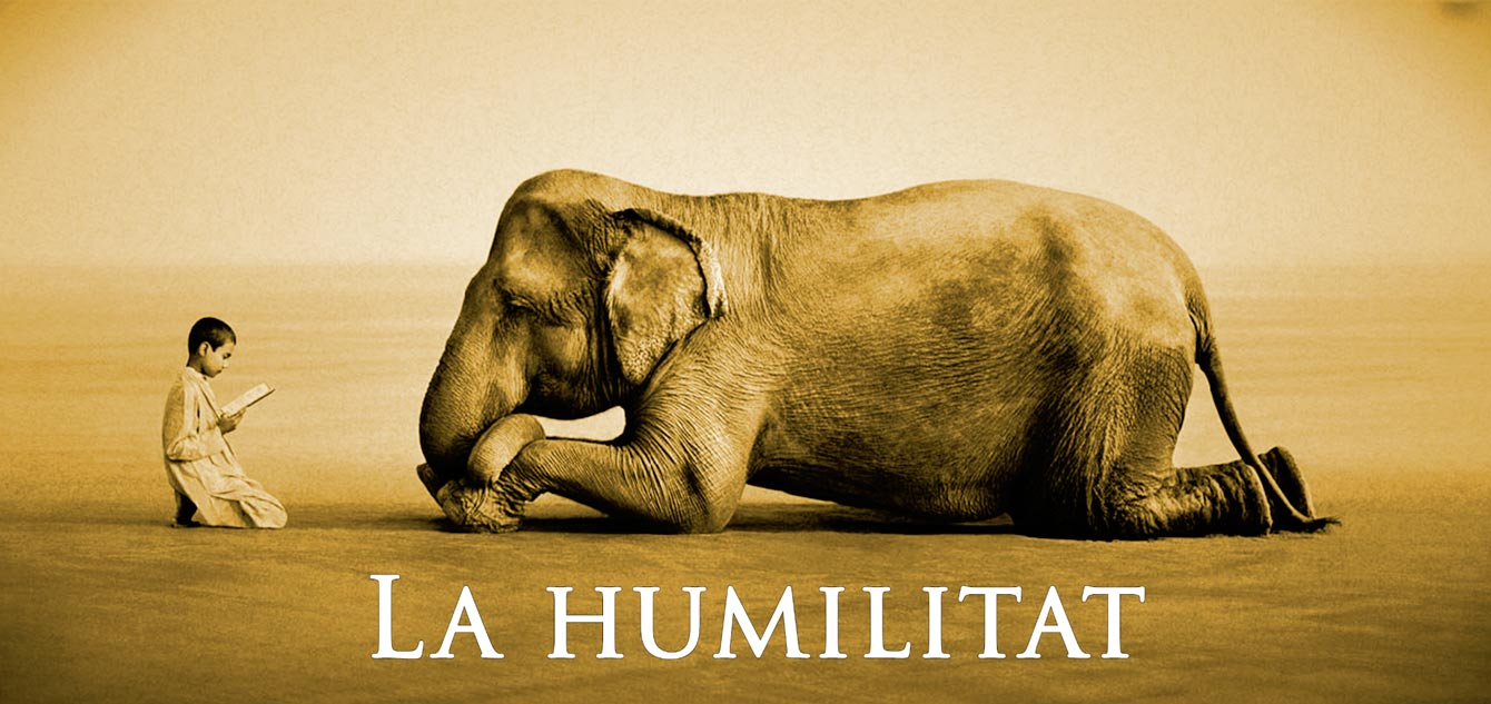 Xerrades Bodhicitta – La humilitat